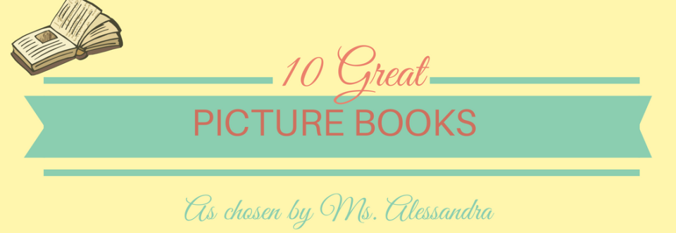 Ten Great Picture Books