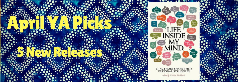 April 2018 YA Picks
