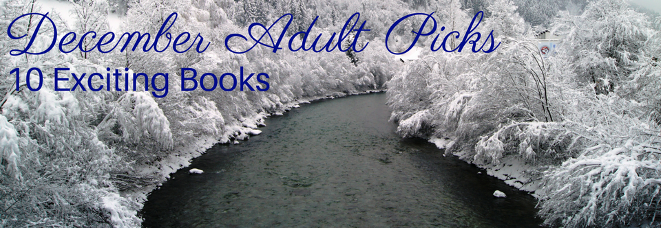 December Adult Picks