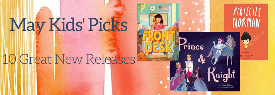 May Kids' Picks