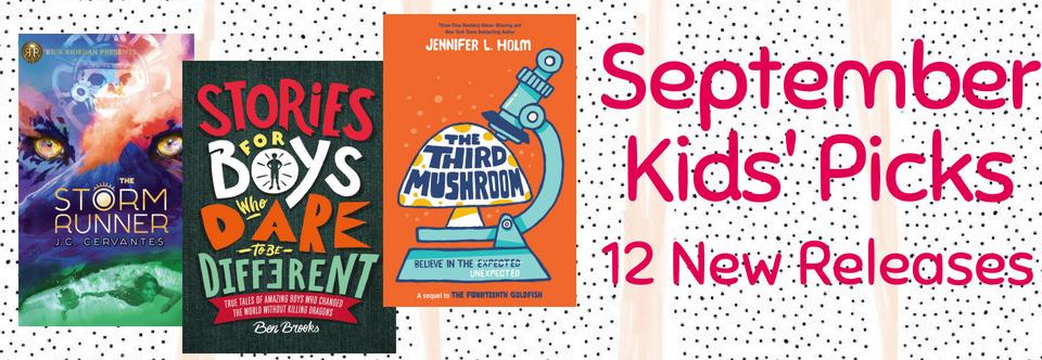 September 2018 Kids' Picks