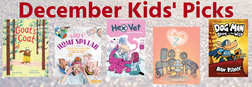December Kids Picks