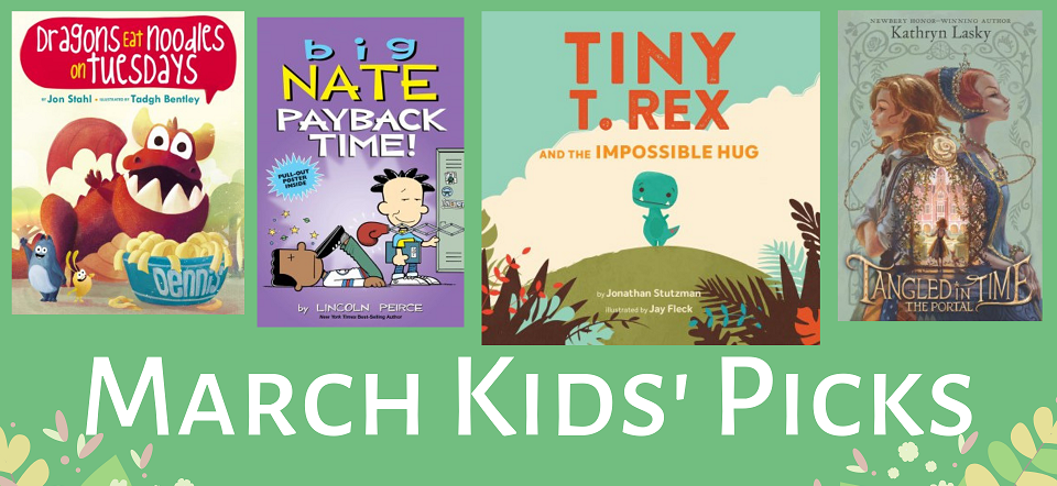 March 2019 Kids Releases