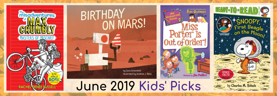 June 2019 Kids Picks