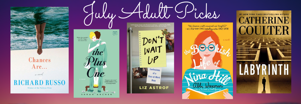 July Adult Picks