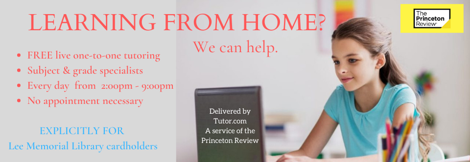 Professional Tutoring Online – FREE from Lee Memorial Library