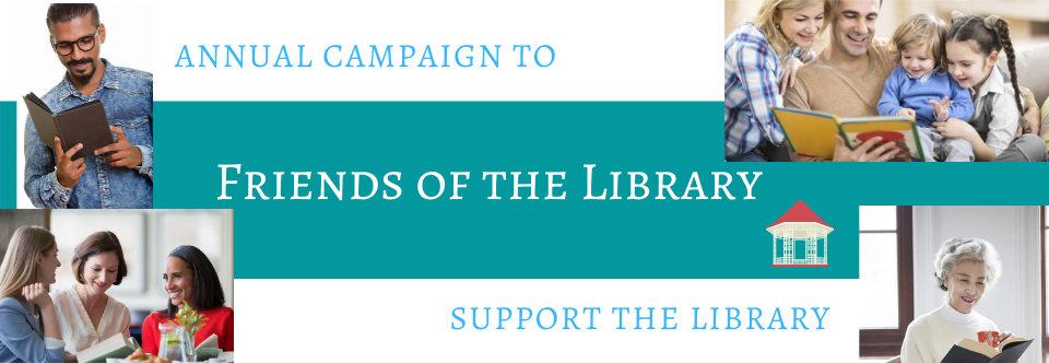 Friends of the Library Annual Campaign Kicks Off!