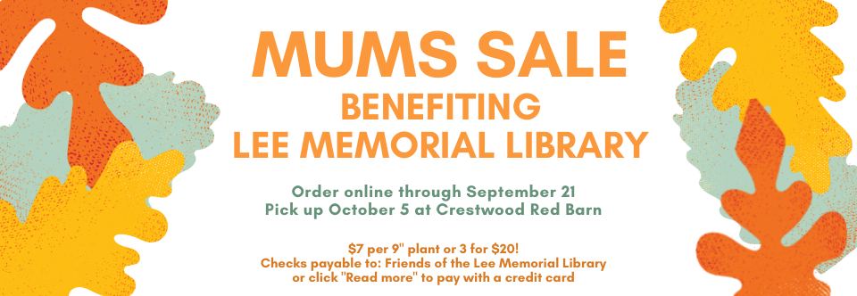 Fall 2021 Mums Sale Benefiting the Library