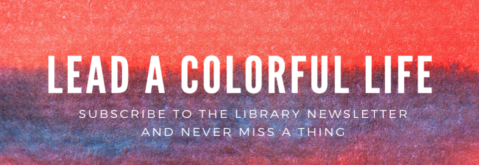 Library Newsletter Directly to Your Inbox