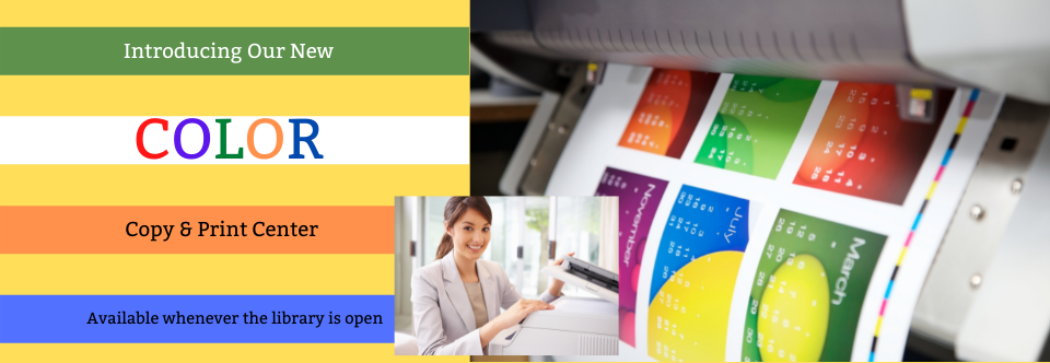 Color Copier and Print Center Now Available